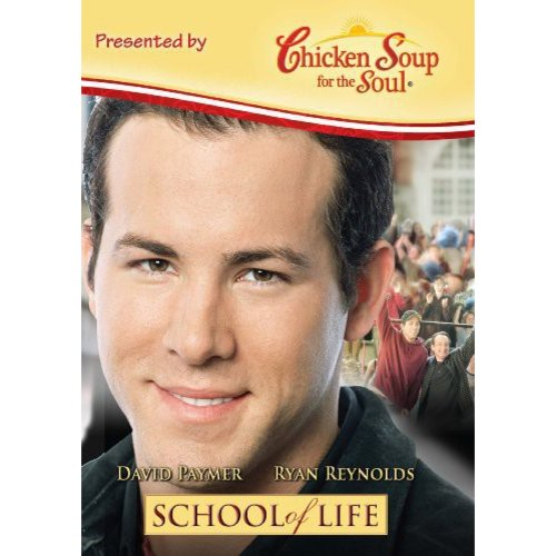 Chicken Soup For The Soul: School Of Life (Widescreen)