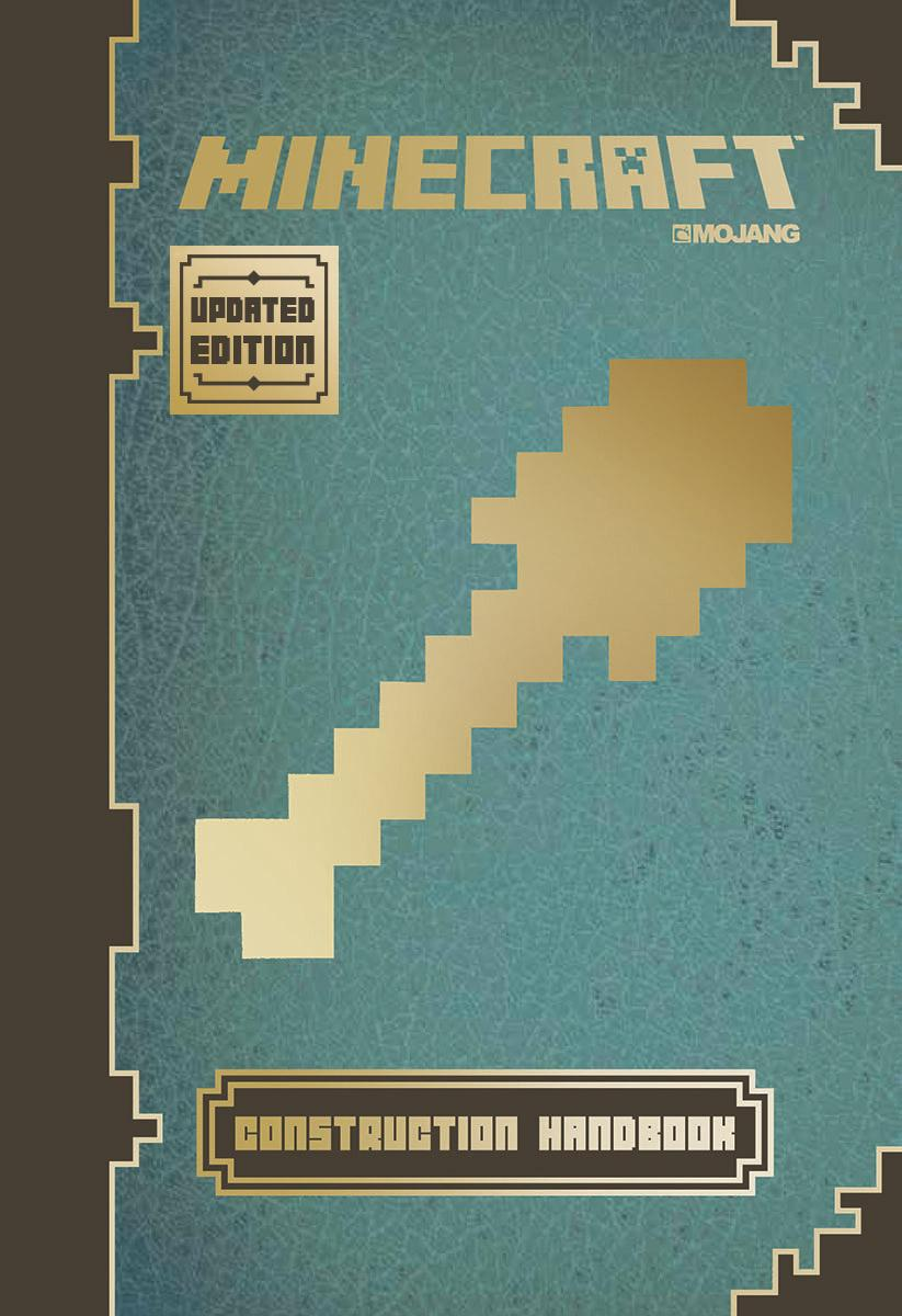 Minecraft: Construction Handbook (Updated Edition) : An Official Mojang Book by Scholastic Bk Services