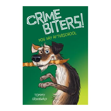 Dog Day After School (Crimebiters #3)](Day After Halloween Funny)