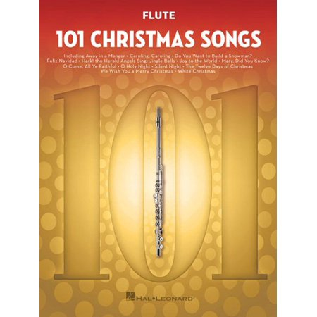 101 Christmas Songs : For Flute (American Song Classics Flute)