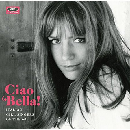 Ciao Bella Italian Girl Singers / Various (CD)