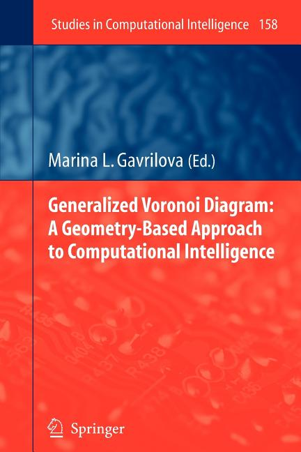 Studies In Computational Intelligence  Generalized Voronoi Diagram  A Geometry