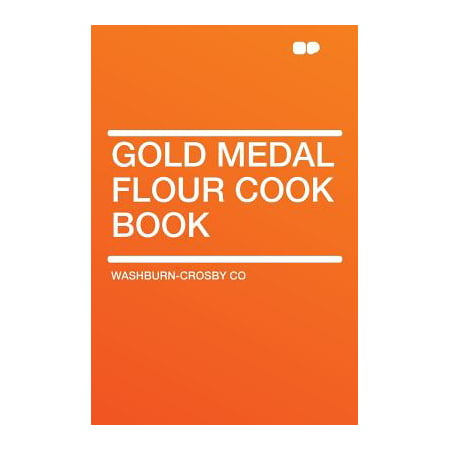 Gold Medal Flour Cook Book (Yellow Gold Catholic Medals)
