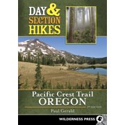 Day & Section Hikes: Day & Section Hikes Pacific Crest Trail: Oregon (Paperback)