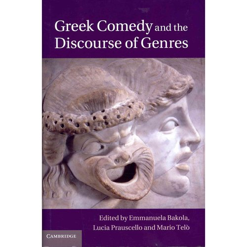 Greek Comedy and the Discourse of Genres