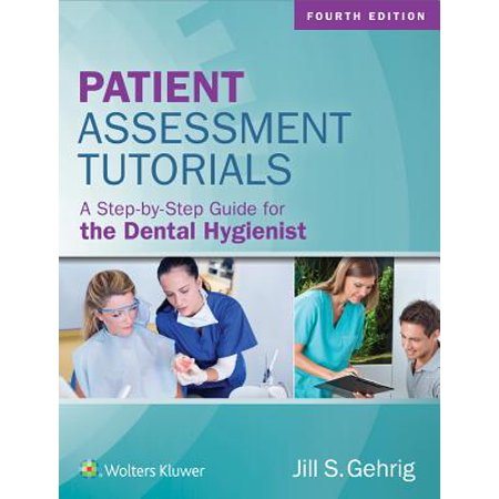 Patient Assessment Tutorials : A Step-By-Step Guide for the Dental Hygienist](School Girl Halloween Tutorial)