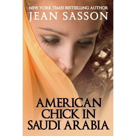 American Chick in Saudi Arabia - eBook (Life In Saudi Arabia For A Woman)