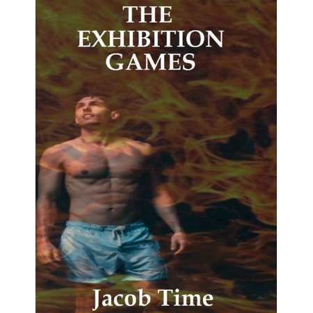 The Exhibition Games - eBook](The Exhibition Place Halloween)
