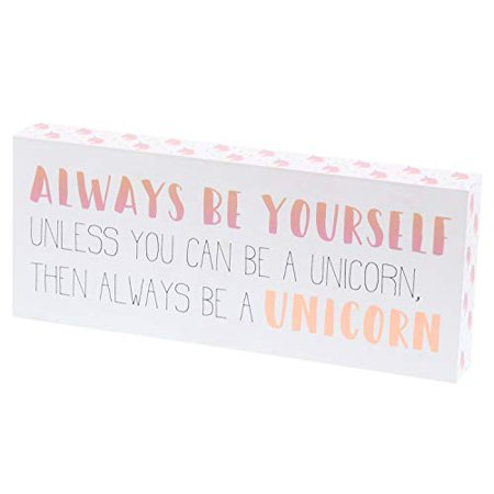Barnyard Designs Always Be Yourself Unless You Can Be A Unicorn Box Sign Decorative Wood Inspirational Wall Decor 12