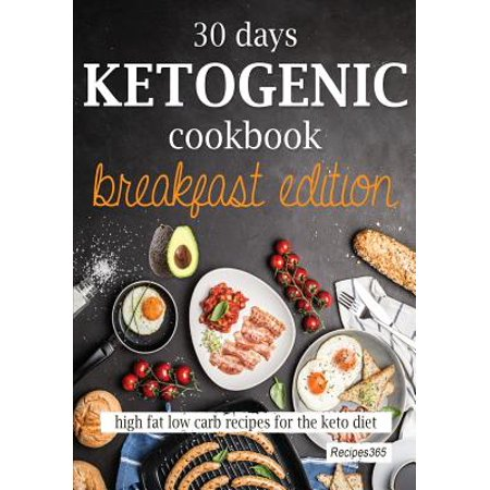 Low Fat Halloween Treat Recipes (30 Days Ketogenic Cookbook : Breakfast Edition: High Fat Low Carb Recipes for the Keto)