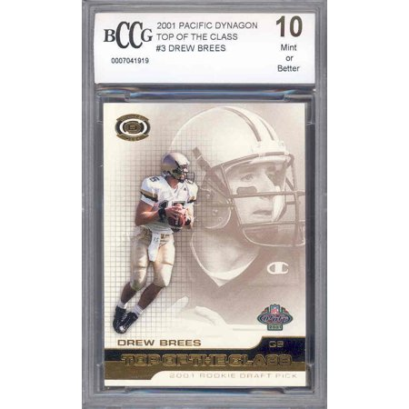 2001 Pacific Dynagon Toc  3 Drew Brees Rookie Bgs Bccg 10
