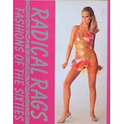 Radical Rags : Fashions of the Sixties