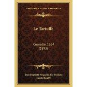 Le Tartuffe : Comedie, 1664 (1893)