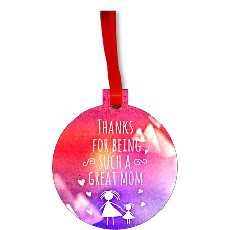 Thanks for Being Such a Great Mom Watercolor Grunge Print - Mother Appreciation Gift Round Shaped Flat Hardboard Christmas Ornament Tree Decoration - Unique Modern Novelty Tree Décor
