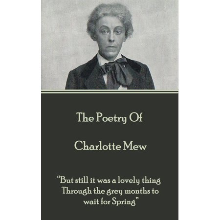The Poetry Of Charlotte Mew - eBook