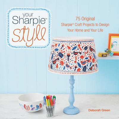 Your Sharpie Style : 75 Original Sharpie Craft Projects to Design Your Home and Your Life - Halloween Craft Projects