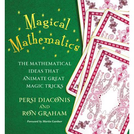 Magical Mathematics : The Mathematical Ideas That Animate Great Magic Tricks - Halloween Math Center Ideas