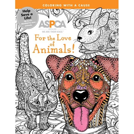 ASPCA Adult Coloring for Pet Lovers: For the Love of Animals! : A Coloring - Anime Adults