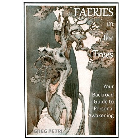 Faeries in the Trees: Your Backroad Guide to Personal Awakening - eBook (Faerie Tree)