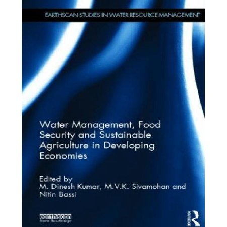 Water Management, Food Security and Sustainable Agriculture in Developing