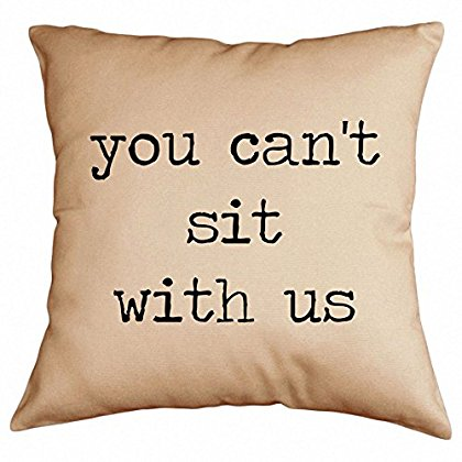 Retrospect Group You Can't Sit With Us Cotton Throw Pillow