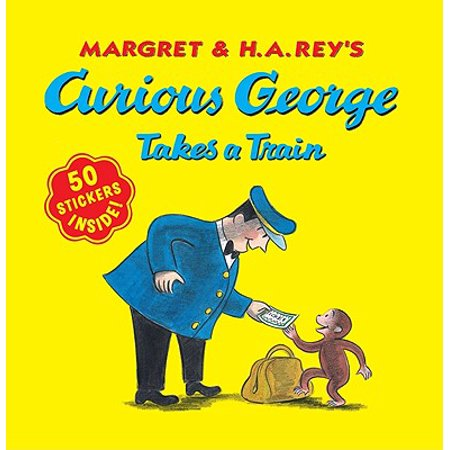 Curious George Takes a Train  with stickers (Train Stickers)