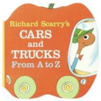 Richard Scarry's Cars and Trucks from a to Z Image 1 of 1
