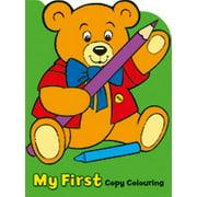 My First Copy Colouring: Teddy Bear