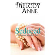 Seduced - Book Three - Surrender Series