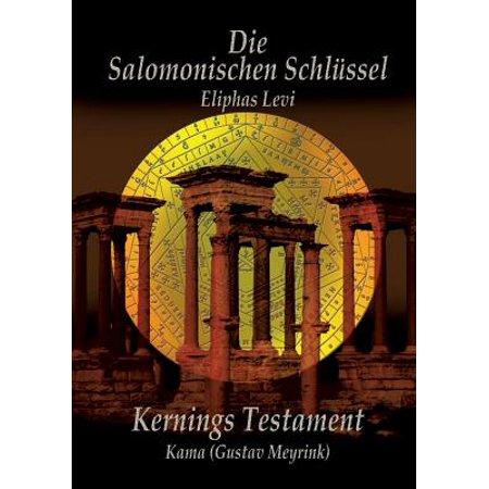 Eliphas Levi Die Salomonischen Schlussel Und Kernings Testament Kama (Meyrink) ()