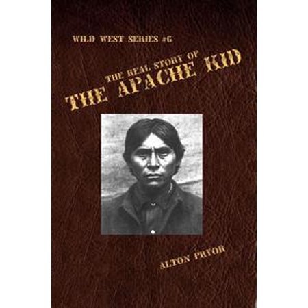 The Real Story of the Apache Kid - - The Real Story Of Halloween For Kids