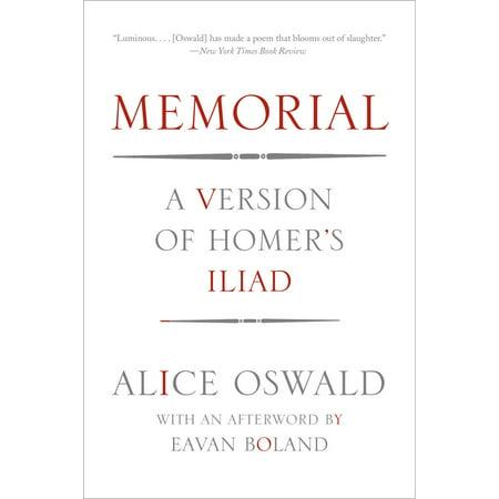Memorial : A Version of Homer's Iliad ()