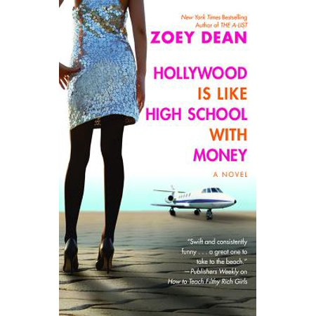 Hollywood Is like High School with Money - eBook (Boarding Schools Like Pca In Zoey 101)