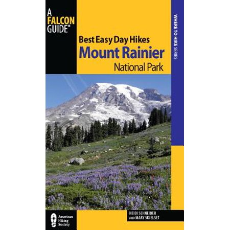 Best Easy Day Hikes Mount Rainier National Park -