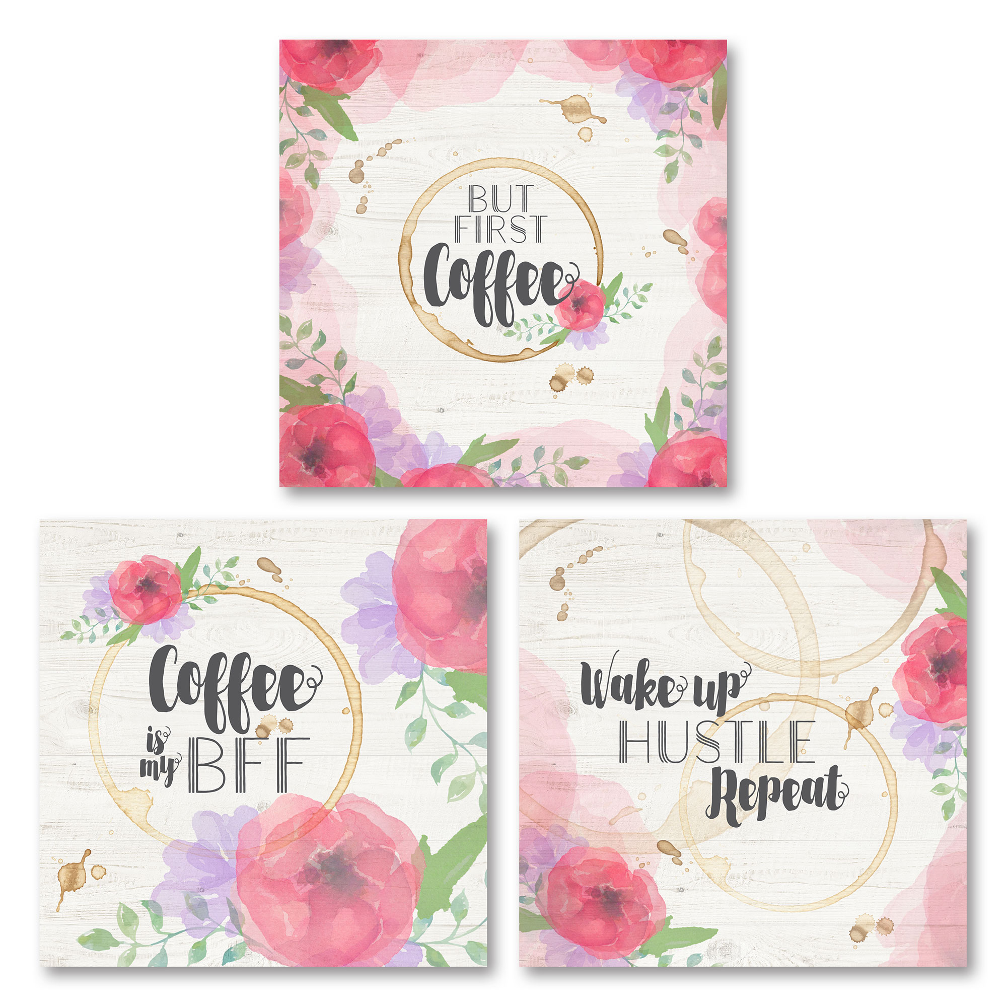 "Lovely, Floral ""But First, Coffee,"" ""Cofee Is My BFF"" and ""Wake Up Hustle, Repeat"" Set; Three 12x12in Unframed Paper Posters"
