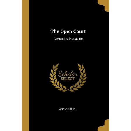 The Open Court : A Monthly Magazine Open Magazine Pouch
