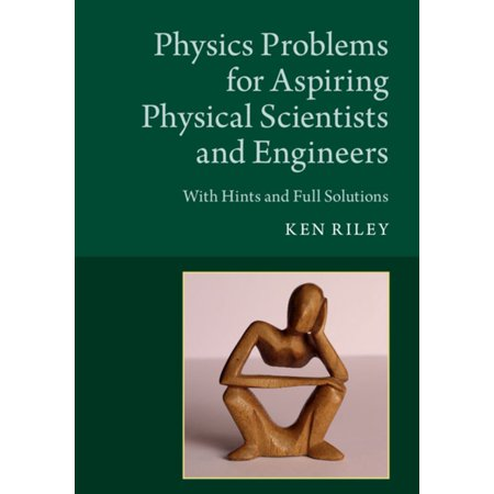Physics Problems for Aspiring Physical Scientists and Engineers -