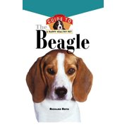 Your Happy Healthy Pet Guides: Beagle: An Owner's Guide to a Happy Healthy Pet (Hardcover)