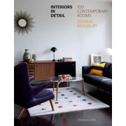 Interiors in Detail : 100 Contemporary Rooms