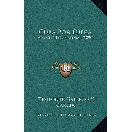 Cuba Por Fuera : Apuntes del Natural (1890)