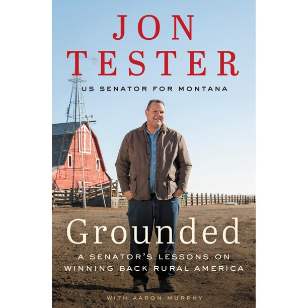 Grounded : A Senator's Lessons on Winning Back Rural America (Hardcover)