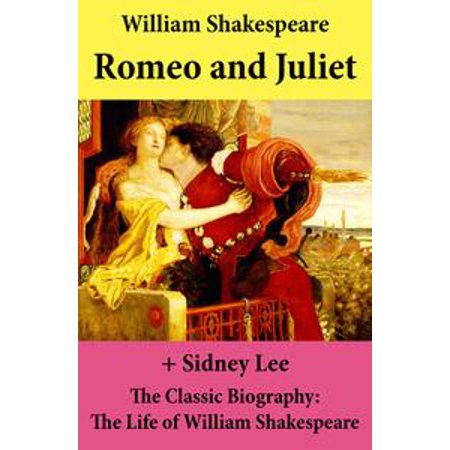 Romeo and Juliet (The Unabridged Play) + The Classic Biography: The Life of William Shakespeare - eBook - William Shakespeare Play Costumes