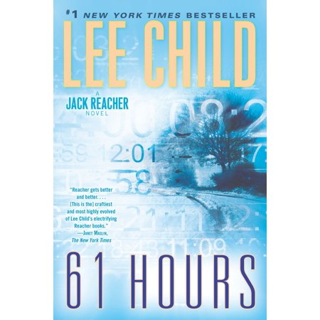 61 Hours : A Jack Reacher Novel (Jack In The Box Walk In Hours)