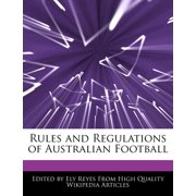 Rules and Regulations of Australian Football