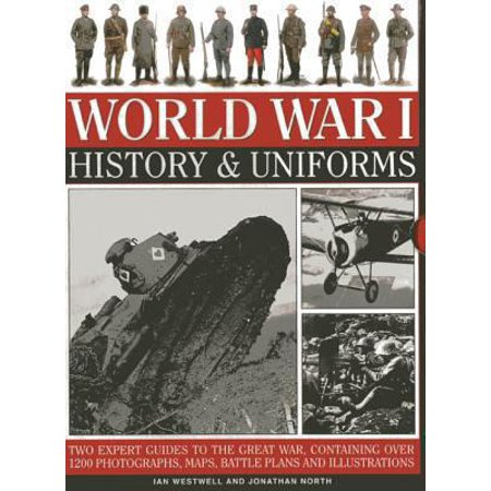 New Airman Battle Uniform - World War I: History & Uniforms : Two Expert Guides to the Great War, Containing Over 1200 Photographs, Maps, Battle Plans and Illustrations