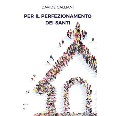 Per il perfezionamento dei santi - eBook - Festa Dei Santi E Halloween