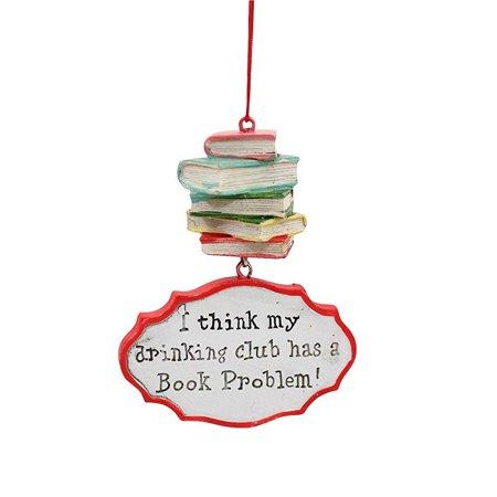 i think my drinking club has a book problem christmas ornament ()