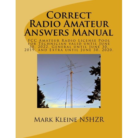 Correct Radio Amateur Answers Manual: Technician, General and Extra - eBook ()