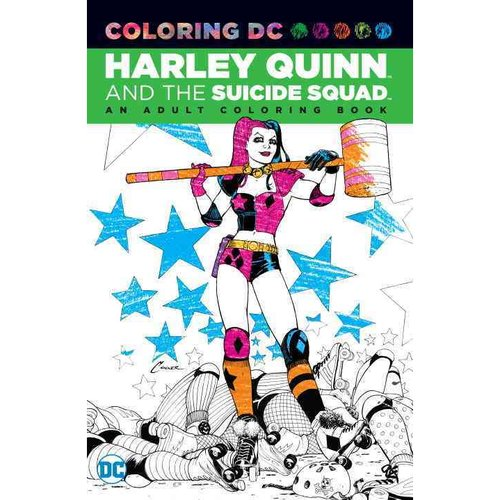 Harley Quinn and the Suicide Squad Adult Coloring Book: An Adult Coloring Book by Overstock