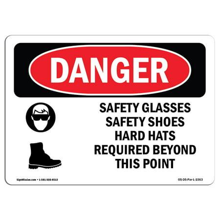 OSHA Danger Sign - Safety Glasses Safety Shoes Hard Hats 5
